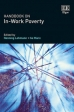 Vandecasteele, L. & Giesselmann, M. (2018) The Dynamics of In-Work Poverty. In Lohmann, H. & Marx, I. (Eds.), Handbook of Research on In-Work Poverty. Edward Elgar Press.