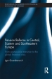 Pension Reforms in Central, Eastern and Southeastern Europe: From Post-Socialist Transition to the Global Financial Crisis.