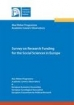 Survey of Research Funding for the Social Sciences in Europe.