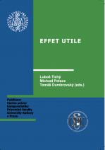 Tichy, L., Potacs, M. and Dumbrovsky, T. (eds) Effet Utile. Charles University, Prague 2014.