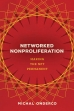 Networked Nonproliferation: Making the NPT Permanent.