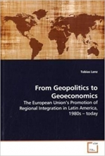 The European Union's Promotion of Regional Integration in Latin America...