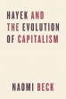 Hayek and the Evolution of Capitalism.