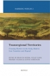 Second volume of the Transregional Trilogy out: Transregional Territories.