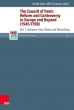 The Council of Trent: Reform and Controversy in Europe and Beyond (1540-1700), volume 1: Between Trent, Rome and Wittenberg.