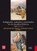 Huir y volver durante la guerra de Flandes (1566-1609).